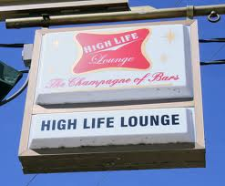 High life sign