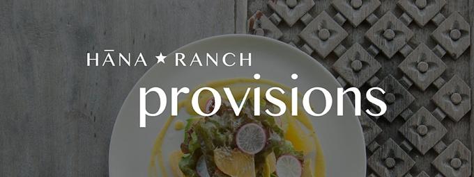 Hana-ranch-provisions